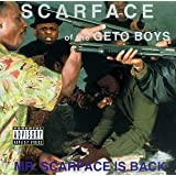 Mr Scarface Is Back ~ Scarface