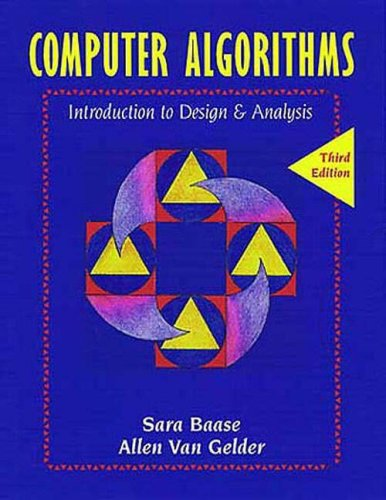 Computer Algorithms: Introduction to Design and Analysis...