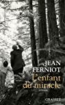L'enfant du miracle par Ferniot