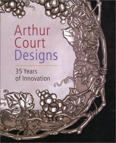 Arthur Court Designs - 35 Years Of Innovation
