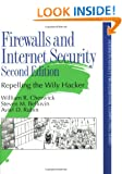 Firewalls and Internet Security: Repelling the Wily Hacker (Addison-Wesley Professional Computing)