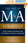 The Art of M&A Strategy:  A Guide...
