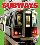 Subways (Pull Ahead Books)