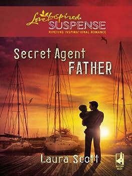 secret agent father - laura scott