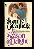 Season of Delight (0380602857) by Greenberg, Joanne