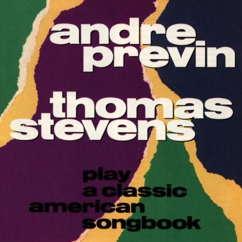 Classic American Songbook - Andre Previn & Thomas Stevens