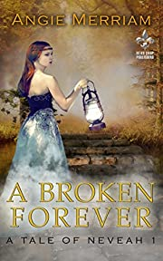 A Broken Forever (Neveah Book 1)