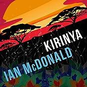 Kirinya: Chaga, Book 2 | [Ian McDonald]