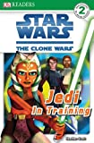 img - for Jedi in Training (Star Wars: The Clone Wars) book / textbook / text book