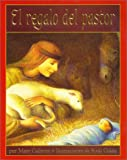 El Regalo del Pastor (A Shepherd's Gift, Spanish Language Edition) (0060297859) by Calhoun, Mary