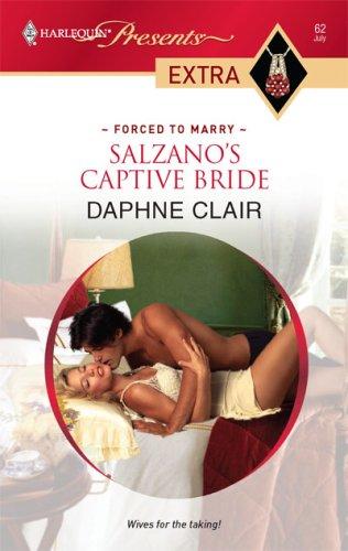 Image for Salzano's Captive Bride (Harlequin Presents Extra)