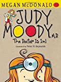 Judy Moody, M.D. (Book #5)