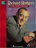 Richard Rodgers for Easy Guitar: Easy Guitar with Notes and Tab (0634036645) by Rodgers, Richard