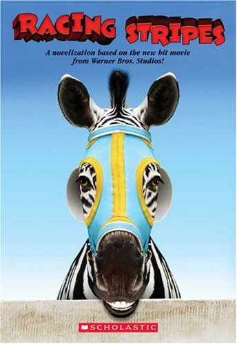 Racing Stripes : A Junior Novelization, DAVID SCHMIDT