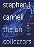 The Tin Collectors (0312269595) by Cannell, Stephen J.