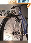Mountain Bike Maintenance: The Illust...