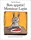 Bon Appetit Monsieur Lapin (French Edition)