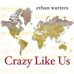 Crazy Like Us Audiobook