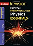 Sue Gardner Collins IGCSE Essentials - Edexcel International GCSE Physics: Revision Guide