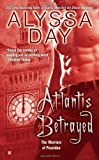 Atlantis Betrayed (A Warriors of Poseidon Novel, Book 6)
