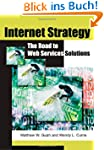 Internet Strategy: The Road to Web Se...