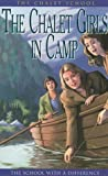 The Chalet Girls in Camp (The Chalet School) (0006911366) by Brent-Dyer, Elinor M.