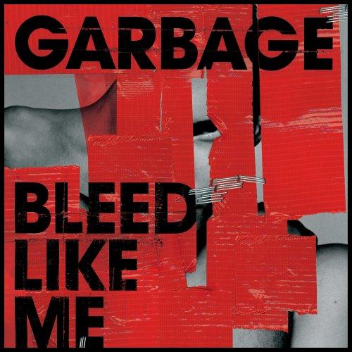 Garbage - Bleed Like Me - Zortam Music