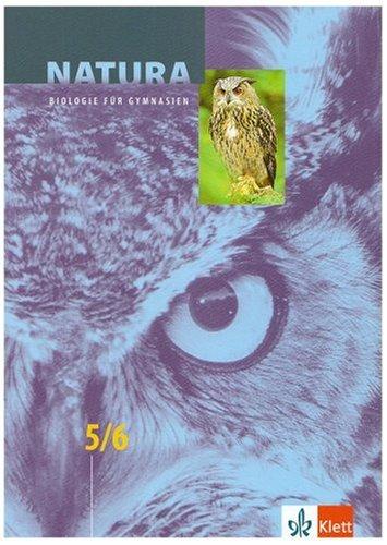 Natura, Biologie für Gymnasien, Neubearbeitung, 5./6. Schuljahr: Biologie für Gymnasien. Brandenburg, Berlin, Bremen, Hamburg, Niedersachsen, Rheinland-Pfalz, Saarland, Schleswig-Holstein: BD 1
