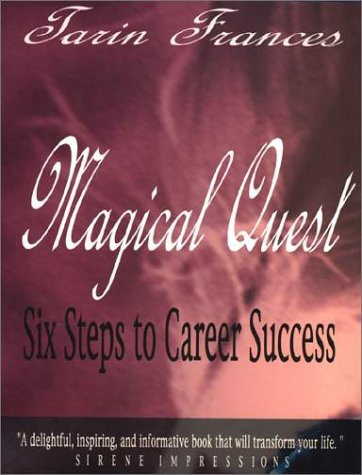 Magical Quest : Six Steps to Career Success