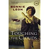 Touching The Clouds: A Novelby Bonnie Leon