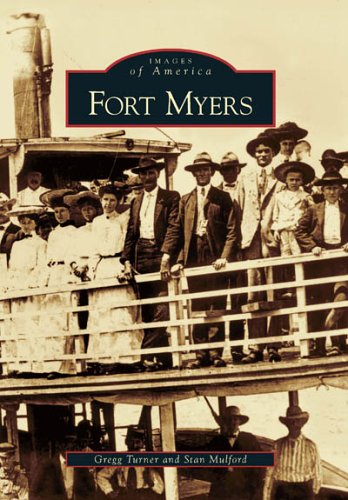Fort Myers  (FL)  (Images of America) PDF