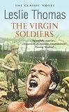 The Virgin Soldiers (Virgin Soldiers Trilogy 1)