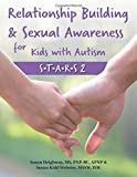 img - for Relationship Building & Sexual Awareness for Kids with Autism: S.T.A.R.S 2 book / textbook / text book