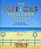 Annalena McAfee The Visitors Who Came to Stay