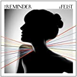 The Reminder ~ Feist