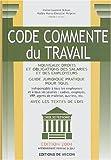 echange, troc Laurent Dubois, Marie-Christine Halpern - Code commenté du travail : Edition 2004