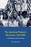 img - for The American Women's Movement, 1945-2000: A Brief History with Documents (The Bedford Series in History and Culture) book / textbook / text book