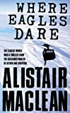 Alistair MacLean Where Eagles Dare