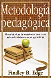 img - for Metodologia Pedagogica (Spanish Edition) book / textbook / text book