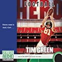 Football Hero: A Football Genius Novel (       UNABRIDGED) by Tim Green Narrated by Tim Green