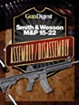 Gun Digest Smith & Wesson M&P 15-22 A...