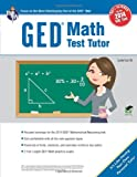 GED® Math Test Tutor, For the New 2014 GED® Test (GED® & TABE Test Preparation)