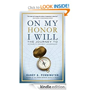 On My Honor I Will: The Journey to Integrity Driven Leadersip