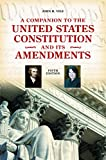 A Companion to the United States Constitution and Its Amendments, 5th Edition (Companion to the United States Constitution & Its Amendments)