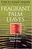 Fragrant Palm Leaves (0712604693) by Nhat Hanh, Thich