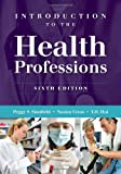 img - for Introduction to the Health Professions book / textbook / text book