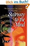 Stairway to the Mind: The Controversi...