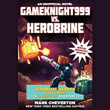 Gameknight999 vs. Herobrine Audiobook by Mark Cheverton Narrated by Jef Holbrook