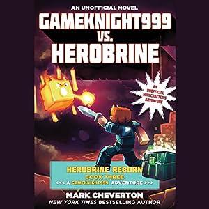 Gameknight999 vs. Herobrine Audiobook