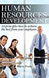 img - for Human Resources Development: 10 principles How to Achieve the Best From Your Employees [article] book / textbook / text book